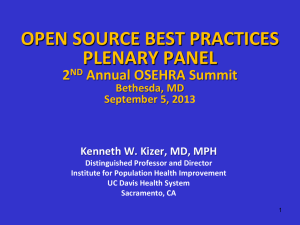 OPEN SOURCE BEST PRACTICES PLENARY PANEL 2 Annual OSEHRA Summit