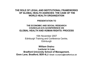 THE ROLE OF LEGAL AND INSTITUTIONAL FRAMEWORKS WORLD HEALTH ORGANIZATION