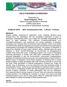 FIELD PHENOMICS IN BREEDING Scott Chapman, Ph.D.  Presented by