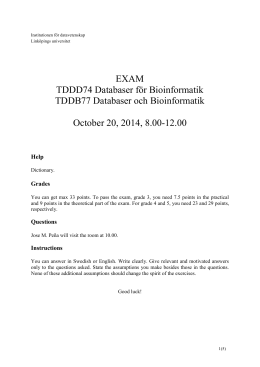 EXAM TDDD74 Databaser för Bioinformatik TDDB77 Databaser och Bioinformatik