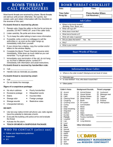 BOMB THREAT CALL PROCEDURES BOMB THREAT CHECKLIST