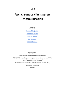 Asynchronous client-server communication Lab 3 Authors: