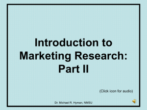 Introduction to Marketing Research: Part II (Click icon for audio)