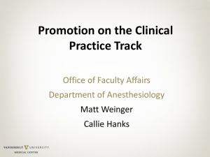 Promotion on the Clinical Practice Track Office of Faculty Affairs Department of Anesthesiology