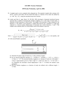 EM 388F: Fracture Mechanics  HW#6 (due Wednesday, April 16, 2008) ψ