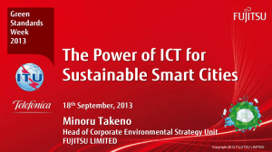 The Power of ICT for Sustainable Smart Cities Minoru Takeno Green