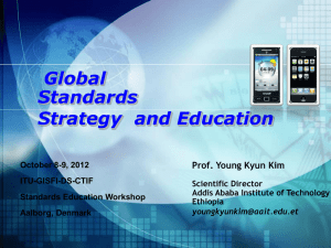 Global Standards Strategy  and Education Prof. Young Kyun Kim