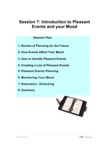 Session 7: Introduction to Pleasant Events and your Mood