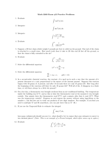 Math 2260 Exam #2 Practice Problems 1. Evaluate Z tan