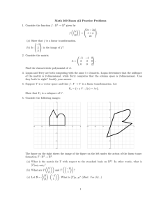 Math 369 Exam #2 Practice Problems → R given by