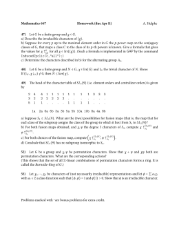 Mathematics 667 Homework (due Apr 11) 47) A. Hulpke