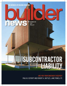 SUBCONTRACTOR LIABILITY ARE YOU YOUR BROTHER'S KEEPER?
