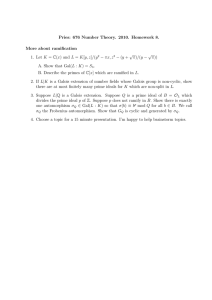 Pries: 676 Number Theory. 2010. Homework 8. More about ramification √