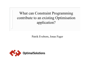 What can Constraint Programming contribute to an existing Optimisation application?