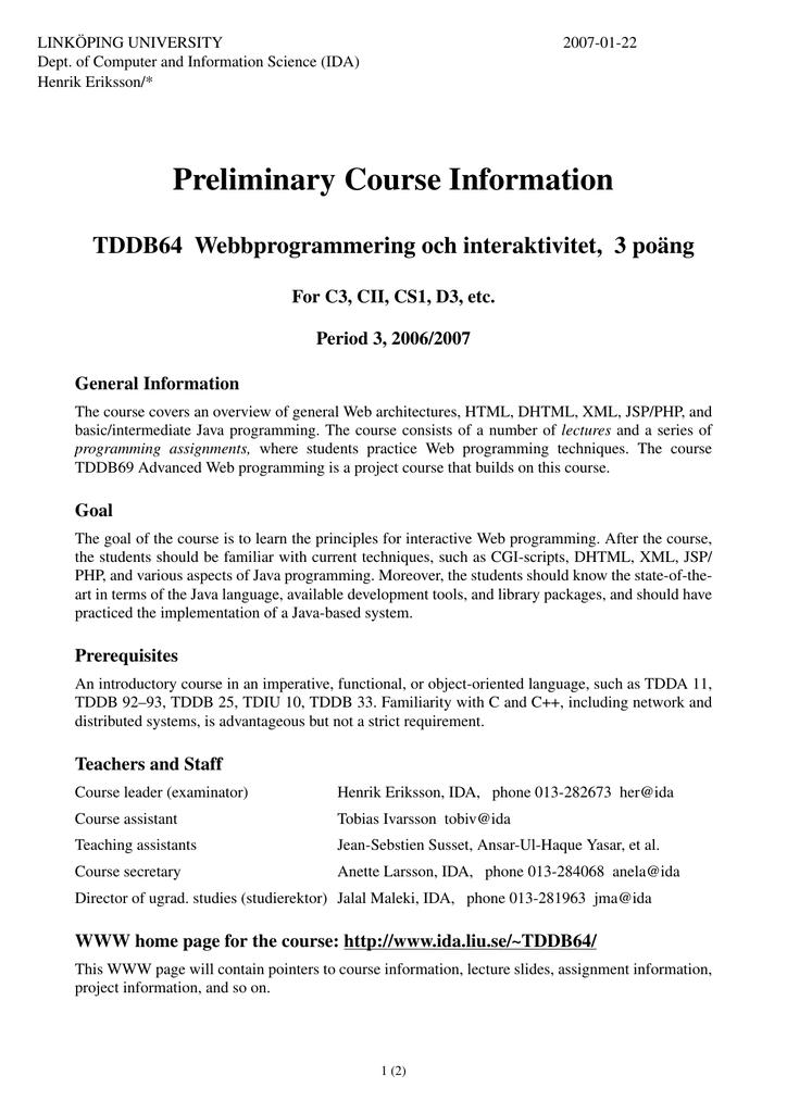 Preliminary Course Information TDDB64 Webbprogrammering och