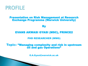 Presentation on Risk Management at Research Exchange Programme (Warwick University) By