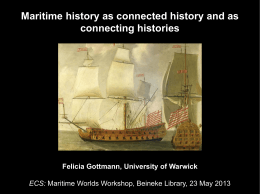 Maritime history as connected history and as connecting histories ECS: