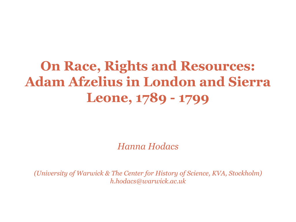 On Race, Rights and Resources: Adam Afzelius in London and Sierra