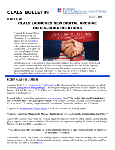 CLALS  BULLETIN CLALS LAUNCHES NEW DIGITAL ARCHIVE ON U.S.-CUBA RELATIONS CENTER NEWS