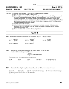 CHEMISTRY 102 FALL 2010 EXAM 2 FORM A