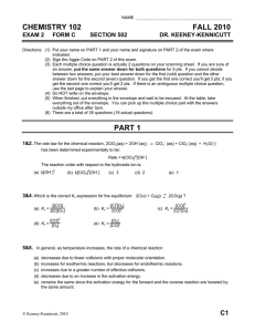 CHEMISTRY 102 FALL 2010 EXAM 2 FORM C