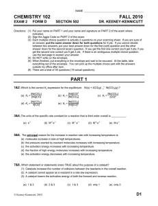 CHEMISTRY 102 FALL 2010 EXAM 2 FORM D