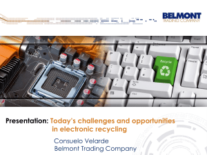 Presentation: Today's challenges and opportunities in electronic recycling Consuelo Velarde