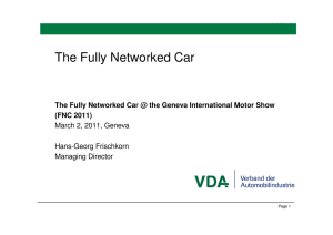 The Fully Networked Car (FNC 2011) March 2, 2011, Geneva