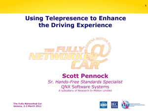 Using Telepresence to Enhance the Driving Experience Scott Pennock Sr. Hands-Free Standards Specialist