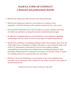 NASFAA  CODE  OF  CONDUCT   a  financial  aid  professional  should: