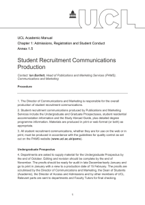 Student Recruitment Communications Production  UCL Academic Manual
