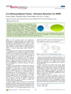 Attractive Monomers for ROMP [2.2.2]Paracyclophane-Trienes * Dominic Ma