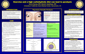 Exercise and a high carbohydrate diet can lead to paralysis EPIDEMIOLOGY