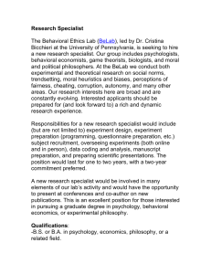 Research Specialist  The Behavioral Ethics Lab ( ), led by Dr. Cristina