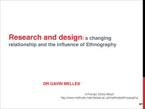 Research and design : a changing relationship and the influence of Ethnography 1