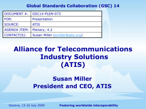 Alliance for Telecommunications Industry Solutions (ATIS) Susan Miller