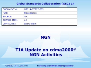 NGN TIA Update on cdma2000 NGN Activities ®