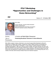"ITU-T Workshop ""Opportunities and Challenges in Home Networking"" CV"