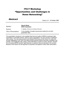 "ITU-T Workshop ""Opportunities and Challenges in Home Networking"" Abstract"