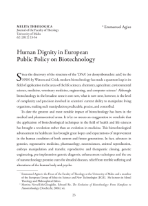 S Human Dignity in European Public Policy on Biotechnology * Emmanuel Agius