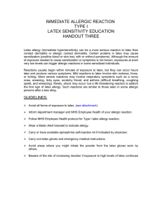 IMMEDIATE ALLERGIC REACTION TYPE I LATEX SENSITIVITY EDUCATION HANDOUT THREE