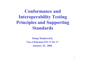 Conformance and Interoperability Testing Principles and Supporting Standards