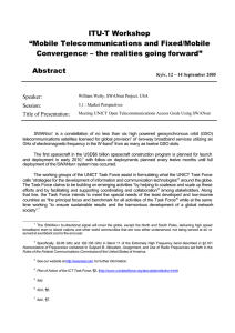 "ITU-T Workshop ""Mobile Telecommunications and Fixed/Mobile Convergence – the realities going forward"" Abstract"