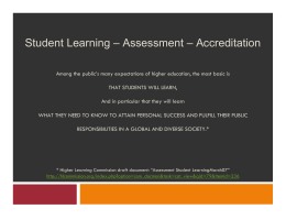 Student Learning – Assessment – Accreditation