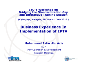 Business Experience In Implementation of IPTV