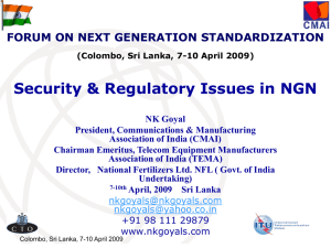 Security & Regulatory Issues in NGN FORUM ON NEXT GENERATION STANDARDIZATION