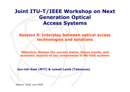 Joint ITU-T/IEEE Workshop on Next Generation Optical Access Systems