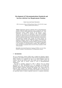 Development of Telecommunications Standards and Services with the User Requirements Notation