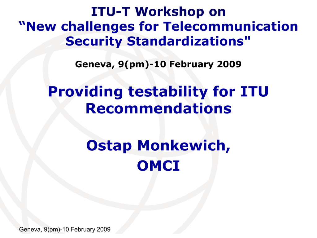 Providing Testability For Itu Recommendations Ostap Monkewich Omci