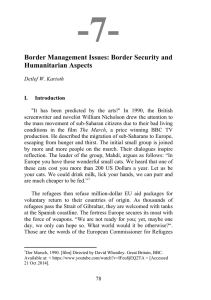 -7-  Border Management Issues: Border Security and Humanitarian Aspects